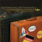 Motown Around The World - The Classic Singles