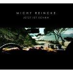 Michy Reincke.